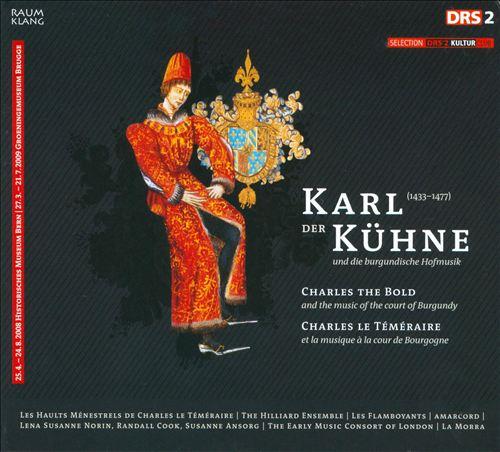 Karl der Kühne und die burgundische Hofmusik