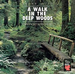 Walk in the Deep Woods