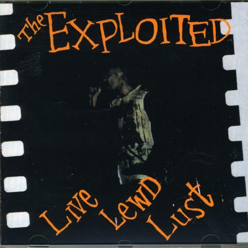 Live, Lewd, Lust