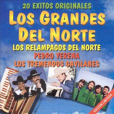 20 Exitos Originales: Los Grandes del Norte