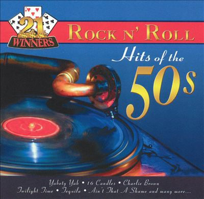 21 Winners: Rock 'n' Roll Hits of the 50's [2003]