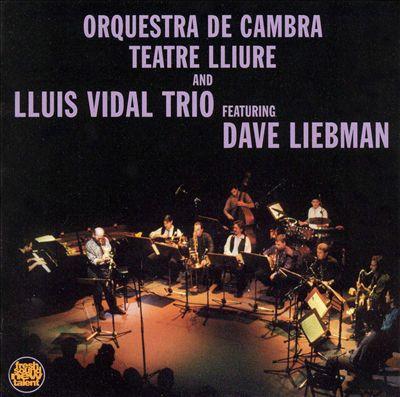 Orquestra de Cambra Teatre Lliure and Lluis Vidal