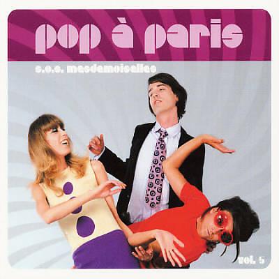 Pop a Paris, Vol. 5: SOS Mesdemoiselles