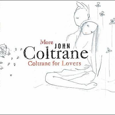More Coltrane for Lovers
