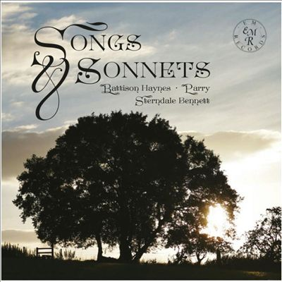 Songs & Sonnets by Battison Haynes, Parry & Sterndale Bennett