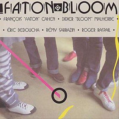 Faton Bloom