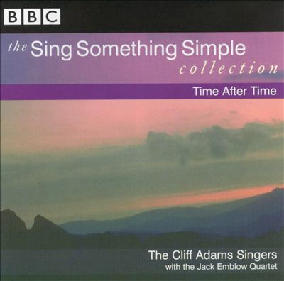 The Sing Something Simple Collection: Time After Time