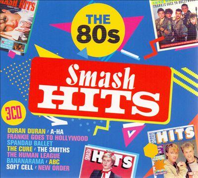 Smash Hits: The '80s [2017]