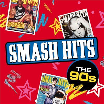 Smash Hits: The 90s