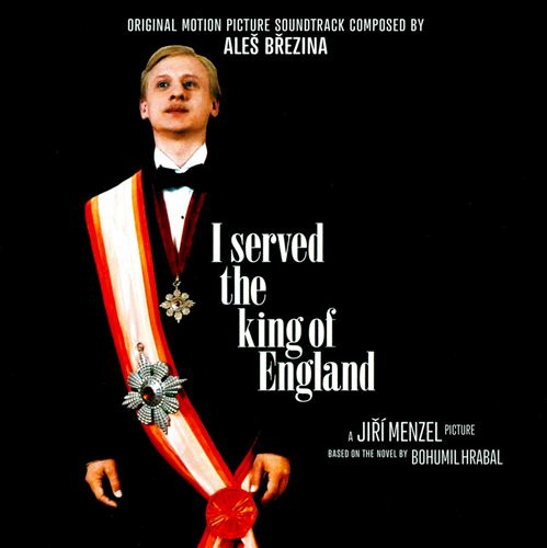 I Served the King of England [Original Motion Picture Soundtrack]