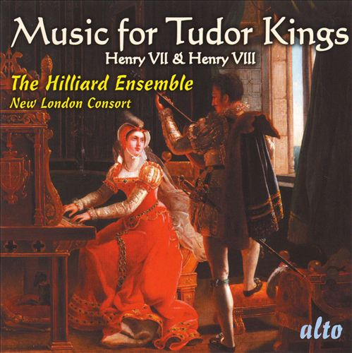 Music for the Tudor Kings: Henry VII & Henry VIII