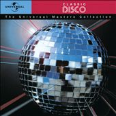 The Universal Masters Collection: Classic Disco