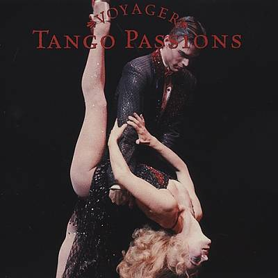 Voyager Series: Tango Passion