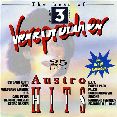 The Best of Radio Ö3: Versprecher & 25 Jahre Austro Hits