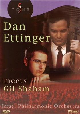 Dan Ettinger Meets Gil Shaham [DVD Video]