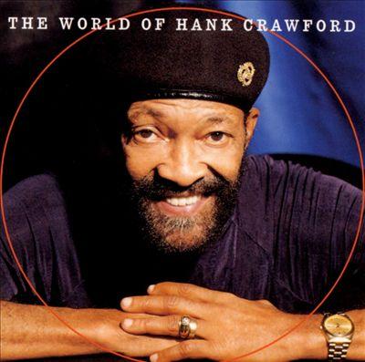The World of Hank Crawford