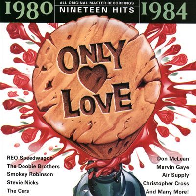 Only Love: 1980-1984
