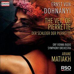 Ernst von Dohnányi: The Veil of Pierrette