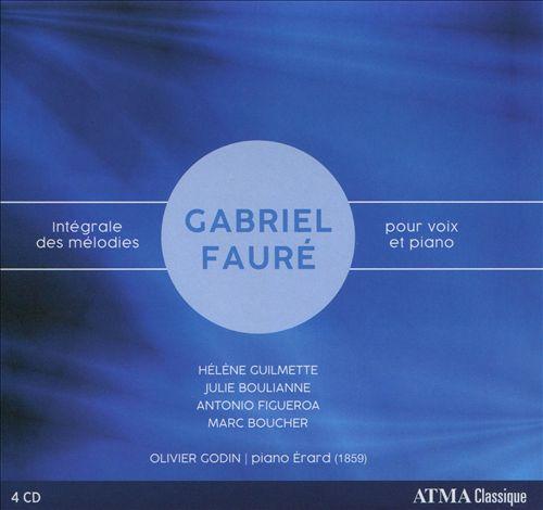 Gabriel Fauré: Intégrale des Mélodies pour Voix et Piano
