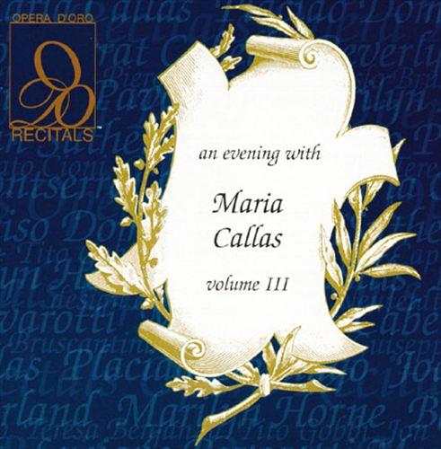 An Evening with Maria Callas, Vol. 3