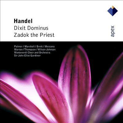 Handel: Dixit Dominus; Zadok the Priest