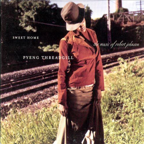 Sweet Home: Pyeng Threadgill Sings Robert Johnson