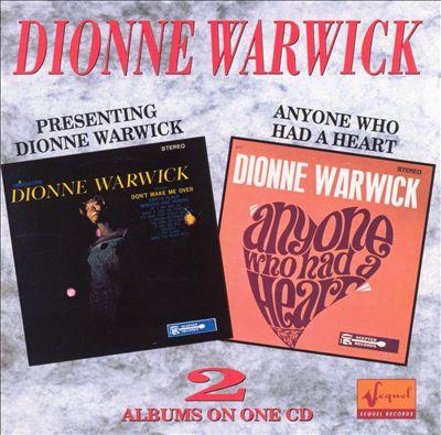 Presenting Dionne Warwick/Anyone Who Had a Heart