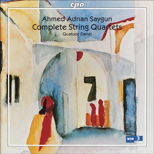 Saygun: Complete String Quartets