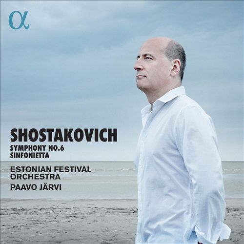 Shostakovich: Symphony No. 6; Sinfonietta