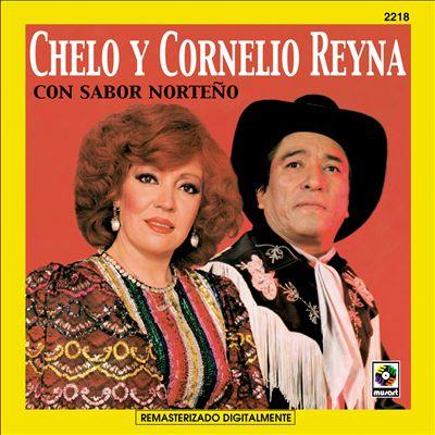 Chelo Y Cornelio Reyna Con Sabor Norteno