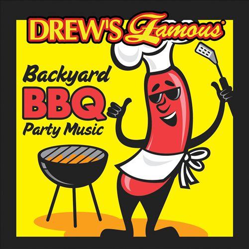 Drew's Famous Backyard BBQ Music