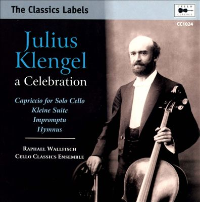 Julius Klengel: A Celebration