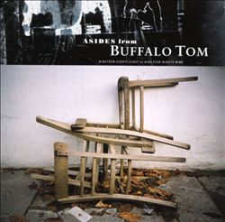 Asides from Buffalo Tom
