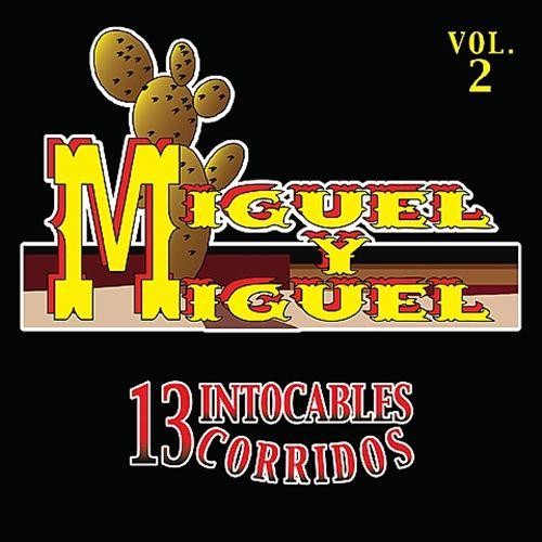 13 Corridos Intocables, Vol. 2