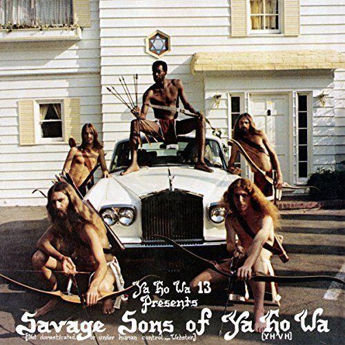 Savage Sons of Ya Ho Wa