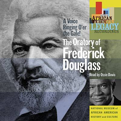 A Voice Ringing O'er the Gale! The Oratory of Frederick Douglass
