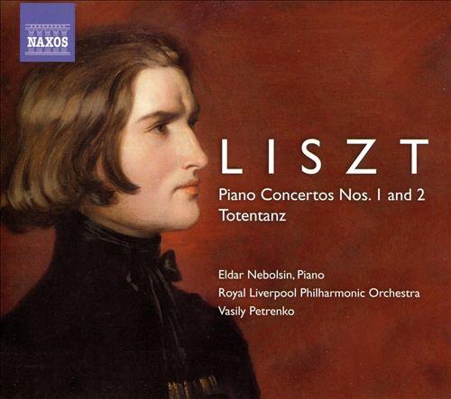 Liszt: Piano Concertos Nos. 1 and 2; Totentanz