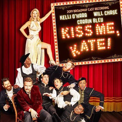 Kiss Me, Kate! [2019 Broadway Cast Recording]