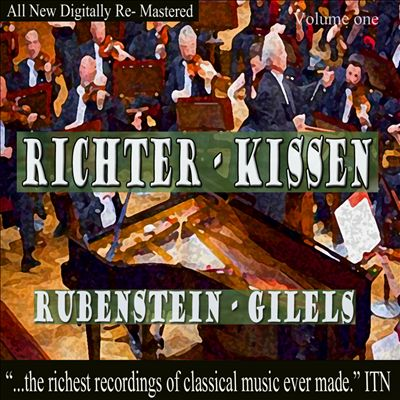 Richter, Kissin, Rubenstein, Gilels, Vol. 1
