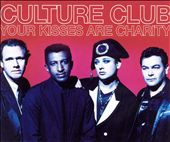 Your Kisses Are Charity [UK CD Single]