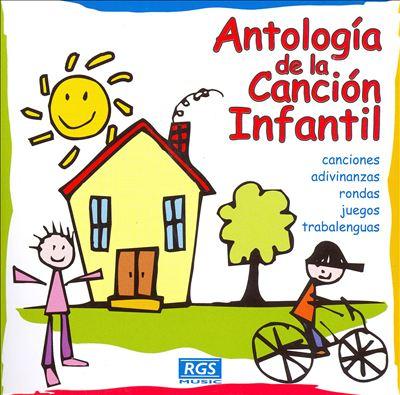 Antologia de La Cancion Infantil
