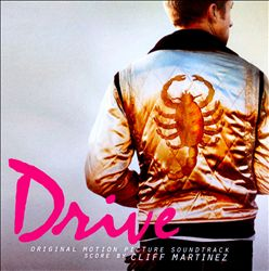Drive [Original Motion Picture Soundtrack]