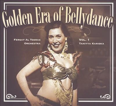 Golden Era of Bellydance, Vol. 1 Tahiyya Karioka