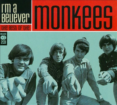 I'm a Believer: The Best of the Monkees