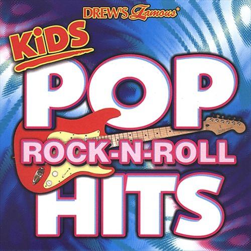 Drew's Famous Kids Pop Rock N Roll Hits [2003]