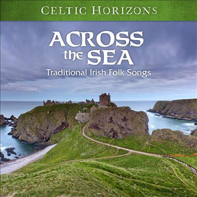Celtic Horizons: Across the Sea