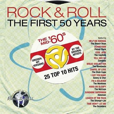 Rock & Roll: The First 50 Years - The Mid-'60s