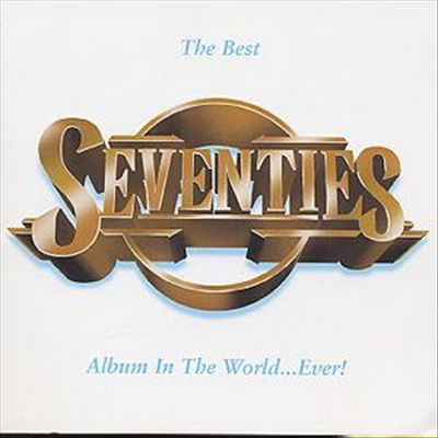 The Best 70's Album in the World Ever, Vol. 2