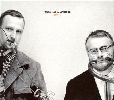 Folke Rabe, Jan Bark: Argh!