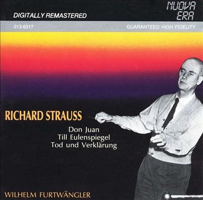 Richard Strauss: Don Juan; Till Eulenspiegel; Tod und Verklärung